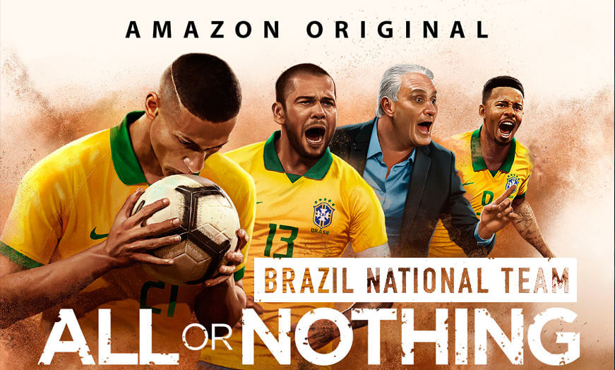 Documental All or Nothing: Selección brasileña de fútbol amazon