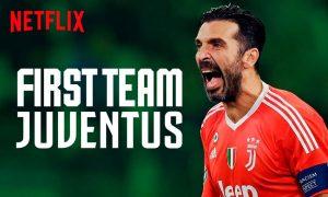 Documental First team Juventus Netflix