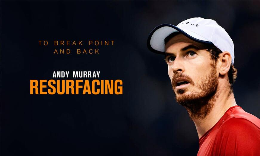 Documental resurfacing Andy Murray Amazon