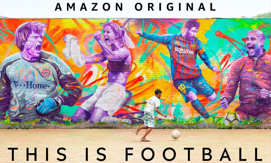 Documental this is football amazon