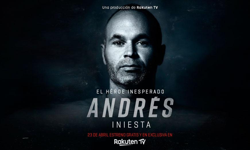documental el héroe inesperado Andrés Iniesta Rakuten TV