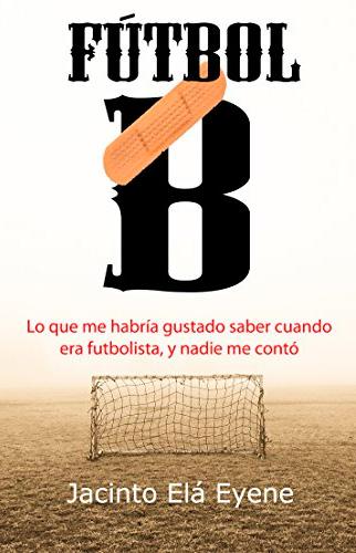 libro fútbol b jacinto elá