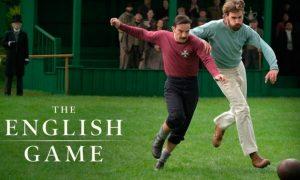 The English Game en Netflix - SportsonMedia