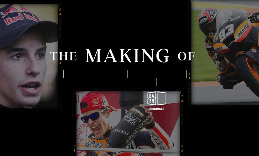 Documental The Making Off Marc Márquez Dazn