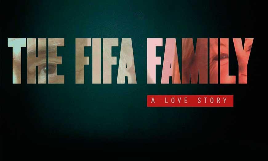 Documental The Fifa family en Amazon recomendado por SportsonMedia