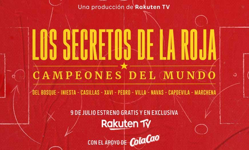 Documental Los secretos de la roja, campeones del mundo en Rakuten Tv recomendado por SportsonMedia
